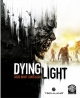 Dying Light Walkthrough Guide - PS4