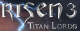 Risen 3: Titan Lords Wiki on Gamewise.co