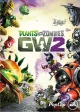 Plants vs. Zombies: Garden Warfare 2 on PS4 - Gamewise
