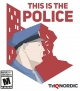 Gamewise This Is The Police Wiki Guide, Walkthrough and Cheats